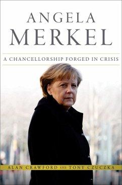 Angela Merkel (eBook, ePUB) - Crawford, Alan; Czuczka, Tony