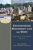 Encountering Missionary Life and Work (Encountering Mission) (eBook, ePUB)