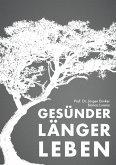 Gesünder länger leben (eBook, ePUB)