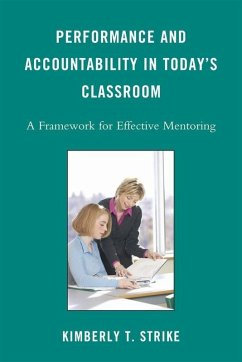 Performance and Accountability in Today's Classroom (eBook, ePUB) - Strike, Kimberly T.