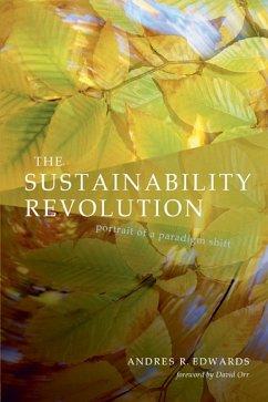 The Sustainability Revolution (eBook, ePUB) - Edwards, Andres R.