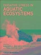 Oxidative Stress in Aquatic Ecosystems (eBook, PDF)