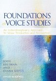 Foundations of Voice Studies (eBook, PDF)
