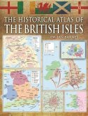 Historical Atlas of the British Isles, The (eBook, ePUB)