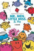 Mr. Men, Little Miss, and Me: A Journal