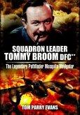 Squadron Leader Tommy Broom DFC** (eBook, ePUB)