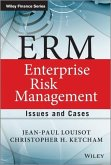 ERM: Enterprise Risk Management: Issues and Cases