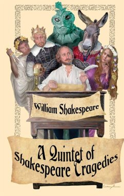 Shakespeare Tragedies (Romeo and Juliet, Hamlet, Macbeth, Othello, and King Lear)