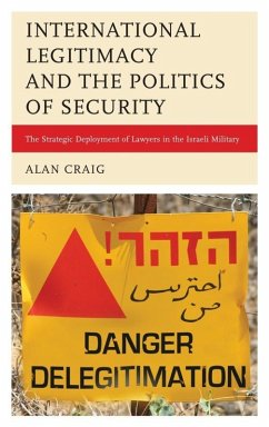 International Legitimacy and the Politics of Security (eBook, ePUB) - Craig, Alan
