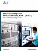 Interconnecting Cisco Network Devices, Part 1 (ICND1) Foundation Learning Guide (eBook, PDF)