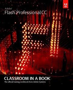Adobe Flash Professional CC Classroom in a Book (eBook, PDF) - Adobe Creative Team