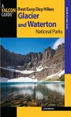 Best Easy Day Hikes Glacier and Waterton Lakes National Parks (eBook, ePUB)