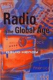 Radio in the Global Age (eBook, ePUB)