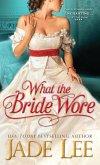 What the Bride Wore (eBook, ePUB)