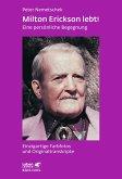 Milton Erickson lebt! (eBook, ePUB)