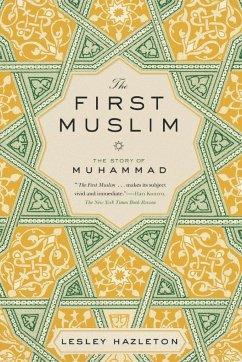 The First Muslim - Hazleton, Lesley
