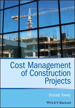Cost Management of Construction Projects (eBook, ePUB) - Towey, Donald