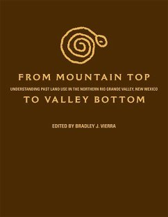 From Mountain Top to Valley Bottom: Understanding Past Land Use in the Northern Rio Grande Valley, New Mexico