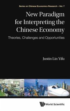 NEW PARADIGM FOR INTERPRETING THE CHINESE ECONOMY