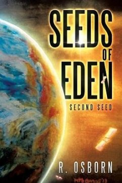 Seeds of Eden: Second Seed - Osborn, R.