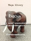 Pascha und seine afrikanische Elefantenfamilie (eBook, ePUB)