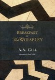 Breakfast at the Wolseley: Recipes from London's Favourite Restaurant