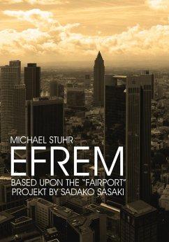 EFREM (eBook, ePUB) - Stuhr, Michael
