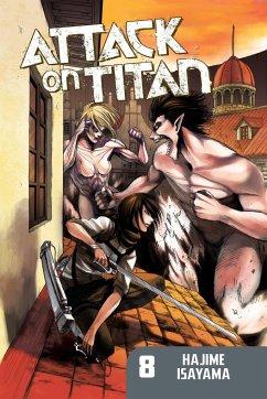 Attack on Titan: Volume 08 - Isayama, Hajime