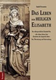 Das Leben der heiligen Elisabeth