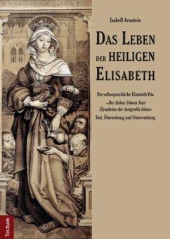 Das Leben der heiligen Elisabeth - Arnstein, Isabell