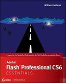 Adobe Flash Professional CS6 Essentials (eBook, ePUB)