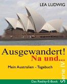 Ausgewandert! Na und ... (Serie IV) (eBook, ePUB)