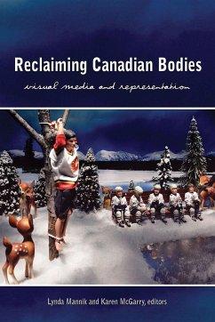 Reclaiming Canadian Bodies: Visual Media and Representation