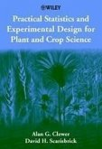 Practical Statistics and Experimental Design for Plant and Crop Science (eBook, ePUB)