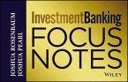 Investment Banking Focus Notes (eBook, ePUB)