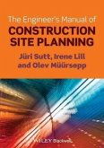 The Engineer's Manual of Construction Site Planning (eBook, PDF)