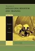 Handbook of Applied Dog Behavior and Training, Volume 3, Procedures and Protocols (eBook, ePUB)
