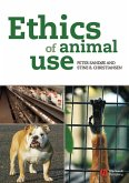 Ethics of Animal Use (eBook, ePUB)