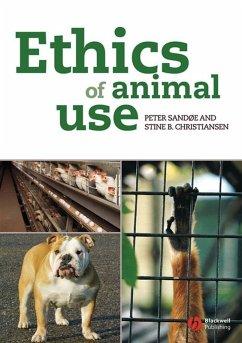 Ethics of Animal Use (eBook, PDF) - Sandøe, Peter; Christiansen, Stine B.