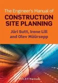 The Engineer's Manual of Construction Site Planning (eBook, ePUB)