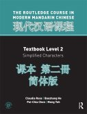Routledge Course In Modern Mandarin Chinese Level 2 (Simplified) (eBook, PDF)