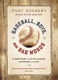 Baseball, Boys, and Bad Words (eBook, ePUB)