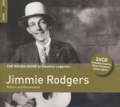 Rough Guide To Country Legends: Jimmie Rodgers - Jimmie Rodgers