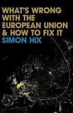 What's Wrong with the Europe Union and How to Fix It (eBook, ePUB)