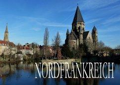 Bildband Nordfrankreich