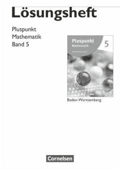 Pluspunkt Mathematik 05. Lösungen zum Schülerbuch Baden-Württemberg - Kaiser, Günter;Reißfelder, Hans;de Jong, Klaus