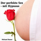 Der perfekte Sex - mit Hypnose (MP3-Download)