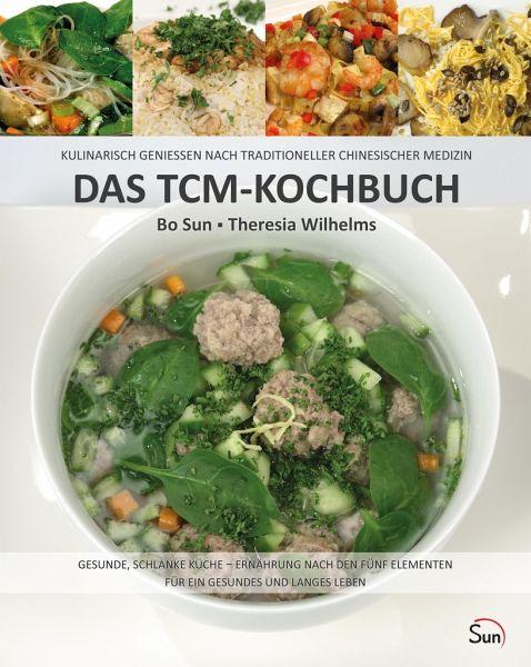 Das TCM-Kochbuch - Sun, Bo; Wilhelms, Theresia