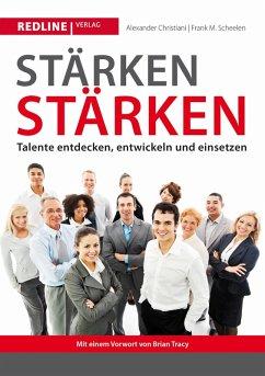 Stärken stärken (eBook, ePUB) - Scheelen, Frank M.; Christiani, Alexander