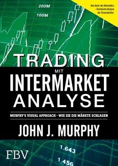 Trading mit Intermarket-Analyse (eBook, ePUB) - Murphy, John J.